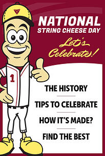 Baker Cheese National String Cheese Day